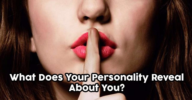 What Does Your Personality Reveal About You?