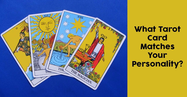 What Tarot Card Matches Your Personality?