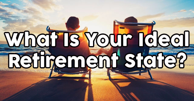 What Is Your Ideal Retirement State?