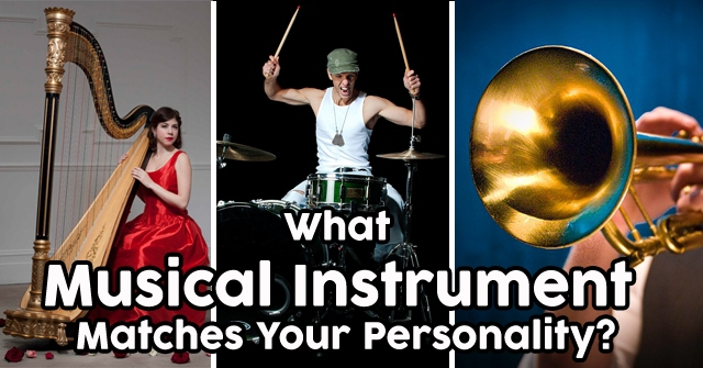 What Musical Instrument Matches Your Personality?