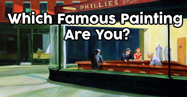 Which Famous Painting Are You?