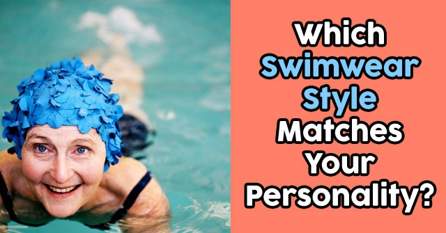 Ghiboocom Your Character And Style Which Swimwear Style Matches Your Personality Quizdoo