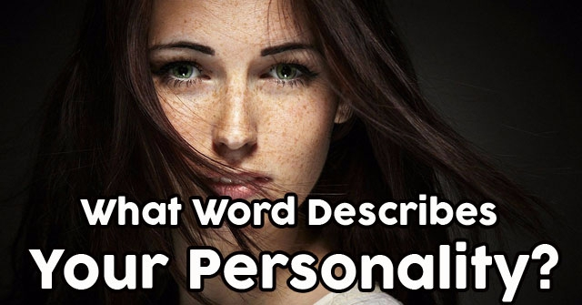 What Word Describes Your Personality?