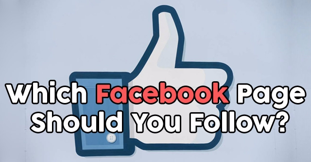 Which Facebook Page Should You Follow?