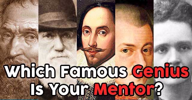 Which Famous Genius Is Your Mentor?