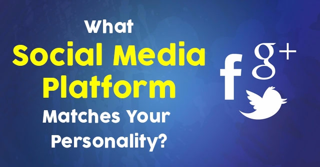 What Social Media Platform Matches Your Personality?