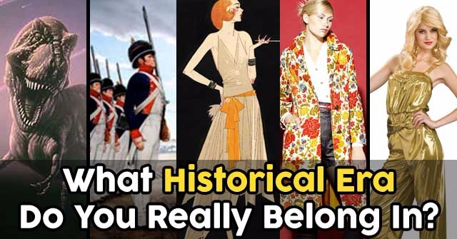 What Historical Era Do You Really Belong In?