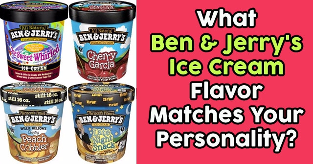 What Ben & Jerry's Ice Cream Flavor Matches Your Personality?