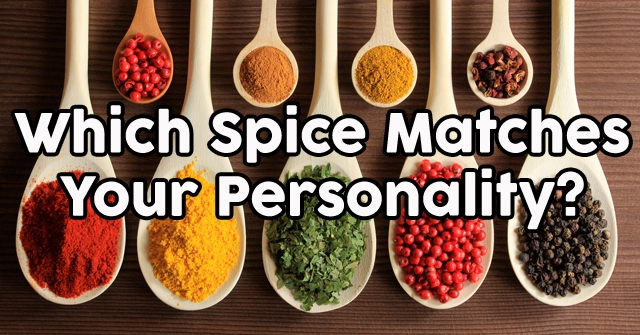 Which Spice Matches Your Personality?