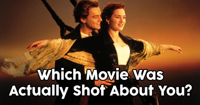 Which Movie Was Actually Shot About You?