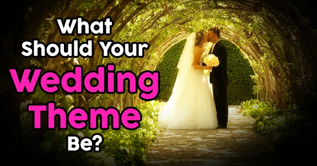 What Should Your Wedding Theme Be?
