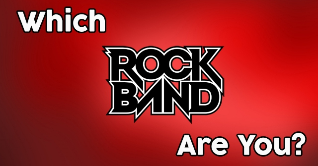 Which Rock Band Are You?