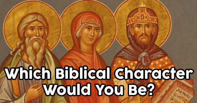 Which Biblical Character Would You Be?