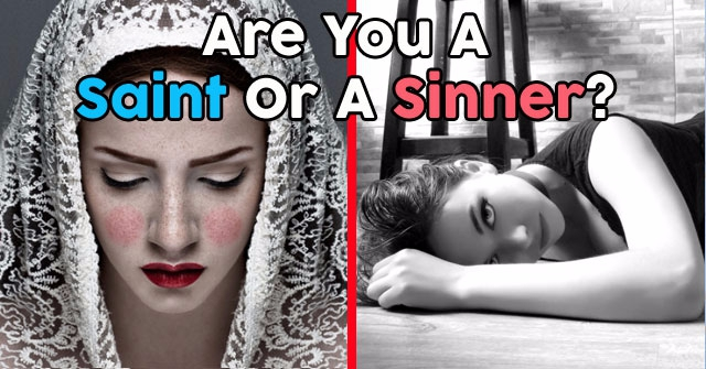 Are You A Saint Or A Sinner?
