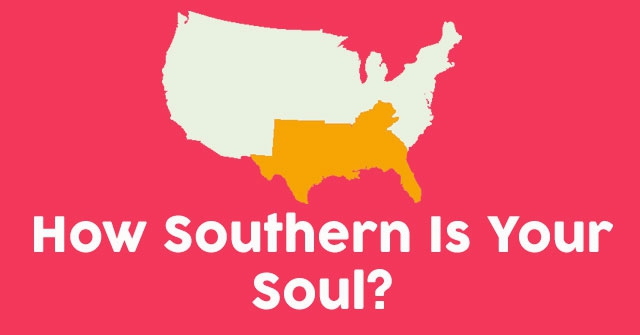 How Southern Is Your Soul?