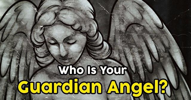 Who Is Your Guardian Angel?