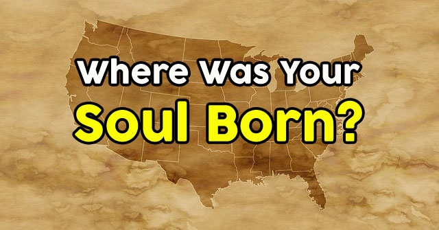 Where Was Your Soul Born?