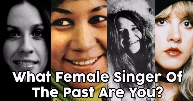 What Female Singer Of The Past Are You?