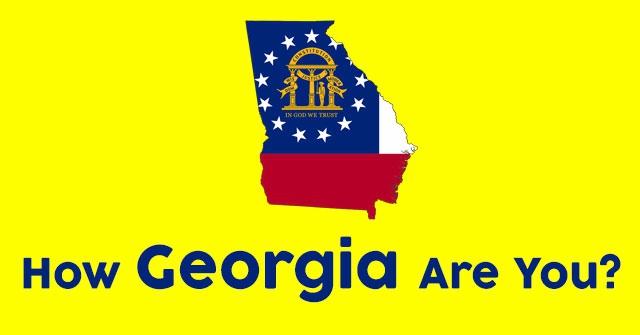 How Georgia Are You?