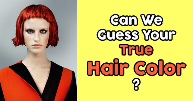 Can We Guess Your True Hair Color?