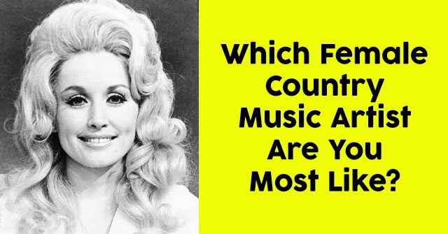 Which Female Country Music Artist Are You Most Like?