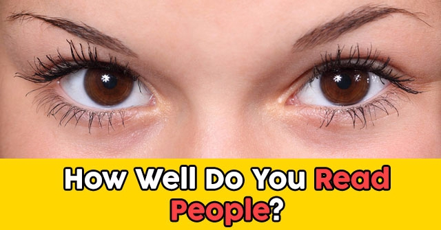How Well Do You Read People?