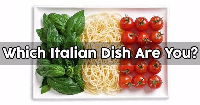 Which Italian Dish Are You?