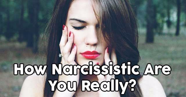 How Narcissistic Are You Really?