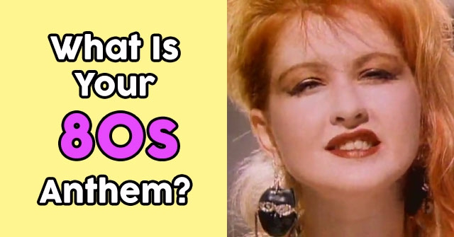 What Is Your 80s Anthem?