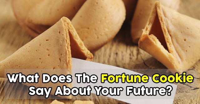 What Does The Fortune Cookie Say About Your Future?