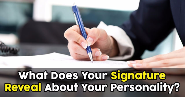 What Does Your Signature Reveal About Your Personality?