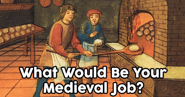 What Would Be Your Medieval Job?