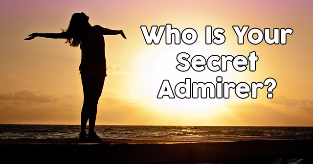 Who Is Your Secret Admirer?