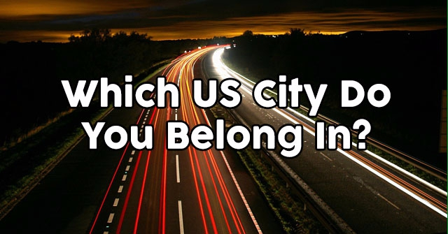 Which US City Do You Belong In?