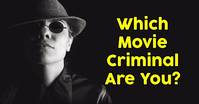 Which Movie Criminal Are You?