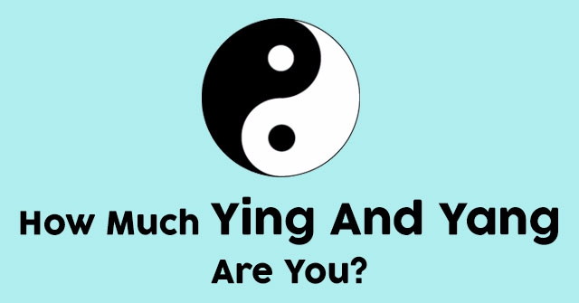 How Much Ying And Yang Are You?