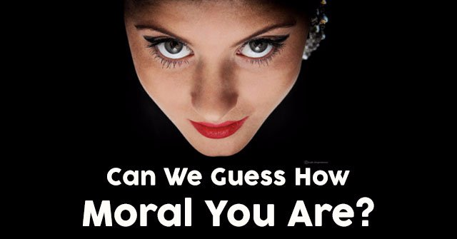 Can We Guess How Moral You Are?