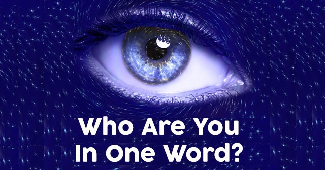 Who Are You In One Word?