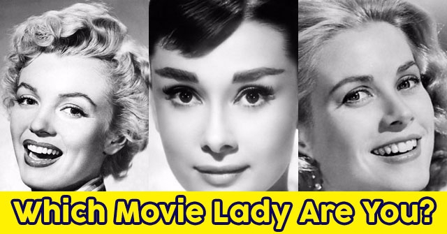 Which Movie Lady Are You?