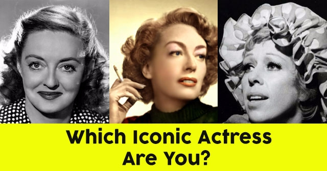 Which Iconic Actress Are You?