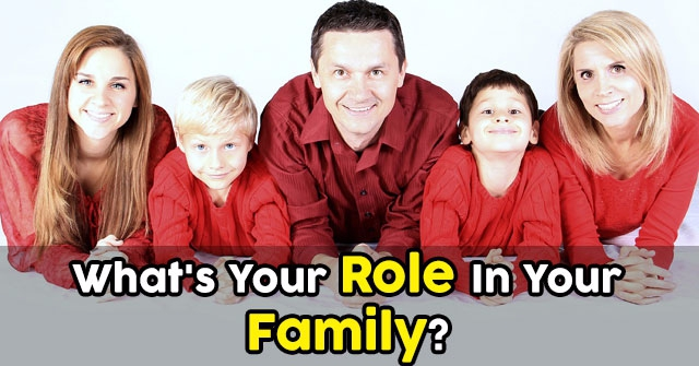What's Your Role In Your Family?