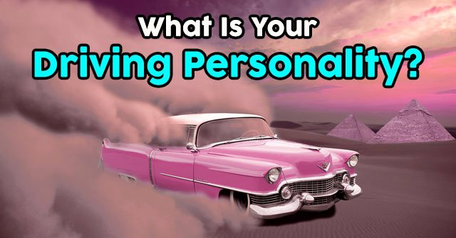 What Is Your Driving Personality?