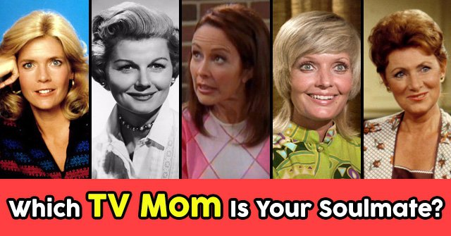 Which TV Mom Is Your Soulmate?