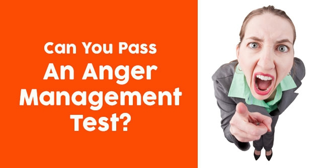 Can You Pass An Anger Management Test?