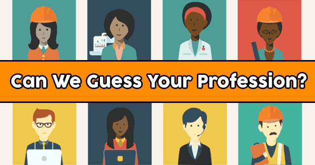 Can We Guess Your Profession?