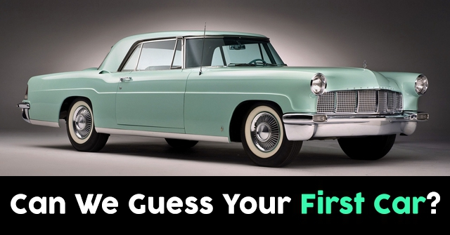 Can We Guess Your First Car?