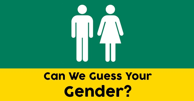 Can We Guess Your Gender?