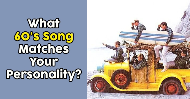 What 60's Song Matches Your Personality?