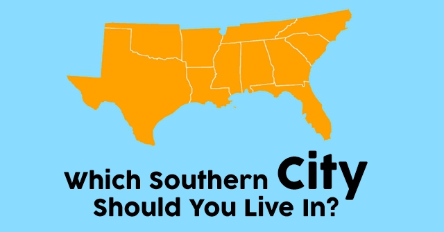Which Southern City Should You Live In?