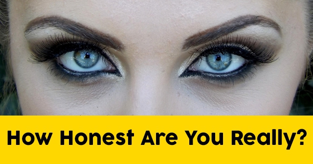 How Honest Are You Really?